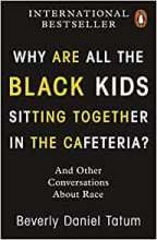 Boekomslag Why Are All the Black Kids Sitting Together in the Cafeteria?