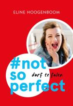 omslag boek #not so perfect (Midprice)
