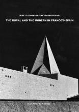 omslag boek Built Utopias in the Countryside: The Rural and the Modern in Franco's Spain