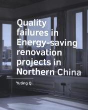 Boekomslag Quality failures in Energy saving renovation projects in Northern China