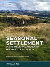 Boekomslag Seasonal Settlement in the Medieval and Early Modern Countryside
